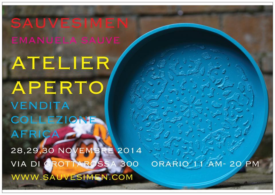 ATELIER APERTO-COLLEZIONE AFRICA-STUDIO SAUVESIMEN  ROMA,Novembre 2014